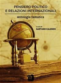 Cover Pensiero politico e relazioni internazionali. Antologia tematica