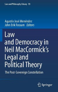 Cover Law and Democracy in Neil MacCormick's Legal and Political Theory