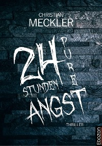 Cover 24 Stunden pure Angst