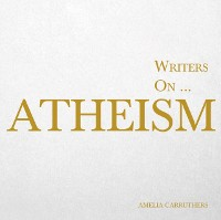 Cover Writers on... Atheism