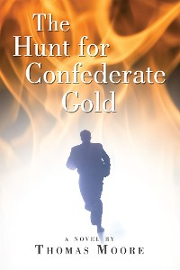 Cover The Hunt for Confederate Gold