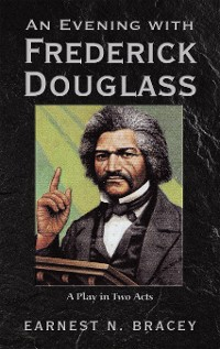 Cover An Evening with Frederick Douglass