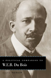 Cover A Political Companion to W. E. B. Du Bois