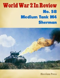 Cover World War 2 In Review No. 58: Medium Tank M4 Sherman
