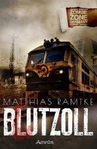 Cover Zombie Zone Germany: Blutzoll
