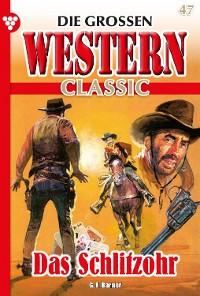 Cover Die großen Western Classic 47 – Western