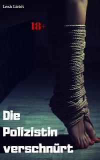 Cover Die Polizistin verschnürt