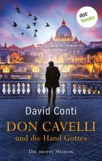 Cover Don Cavelli und die Hand Gottes: Die dritte Mission