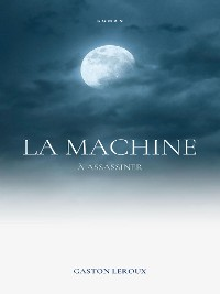 Cover La Machine à Assassiner
