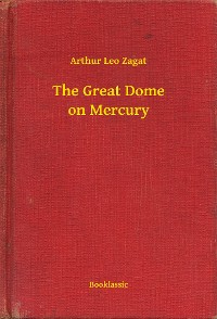 Cover The Great Dome on Mercury