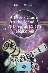 Cover A User's Guide to the Meade LXD55 and LXD75 Telescopes