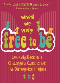 Cover When We Were Free to Be