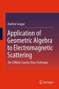 Cover Application of Geometric Algebra to Electromagnetic Scattering