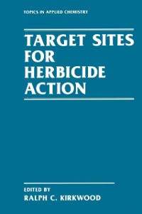 Cover Target Sites for Herbicide Action