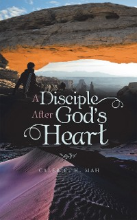 Cover A Disciple After God's Heart