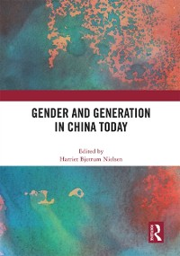 Cover Gender and Generation in China Today