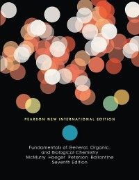 Cover Fundamentals of General, Organic, and Biological Chemistry: Pearson New International Edition