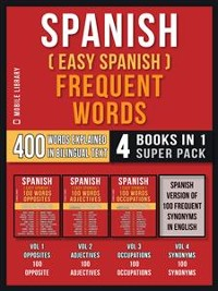 Cover Spanish ( Easy Spanish ) Frequent Words (4 Books in 1 Super Pack)