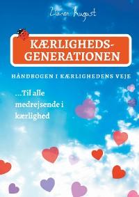 Cover Kærlighedsgenerationen - Håndbogen i Kærlighedens Veje