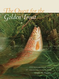 Cover The Quest for the Golden Trout