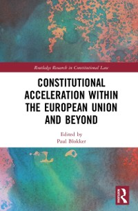 Cover Constitutional Acceleration within the European Union and Beyond