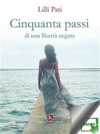Cover Cinquanta passi di una libertà negata