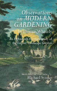 Cover Observations on Modern Gardening, by Thomas Whately