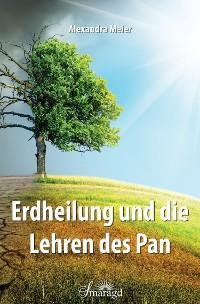 Cover Erdheilung und die Lehren des Pan