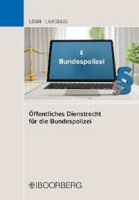 Cover Öffentliches Dienstrecht für die Bundespolizei