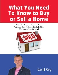 Cover What You Need To Know to Buy or Sell a Home