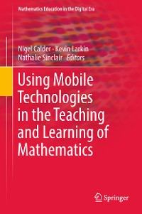 Cover Using Mobile Technologies in the Teaching and Learning of Mathematics