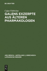 Cover Galens Exzerpte aus älteren Pharmakologen