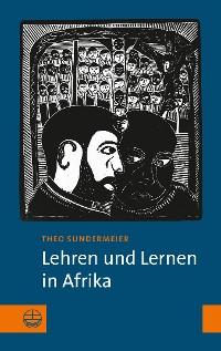 Cover Lehren und Lernen in Afrika