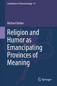 Cover Religion and Humor as Emancipating Provinces of Meaning