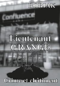 Cover Lieutenant Grange - Crime et châtiment