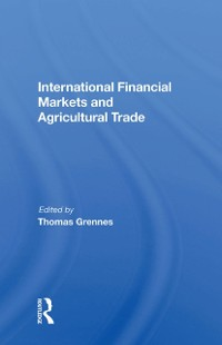 Cover International Financial Markets And Agricultural Trade