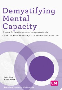 Cover Demystifying Mental Capacity