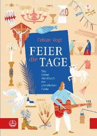 Cover FEIER die TAGE