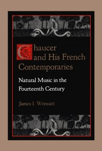Cover Chaucer & His French Contemporaries