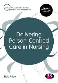 Cover Delivering Person-Centred Care in Nursing