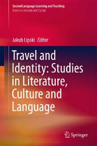 Cover Travel and Identity: Studies in Literature, Culture and Language