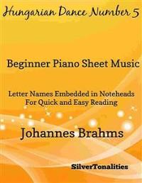 Cover Hungarian Dance Number 5 Beginner Piano Sheet Music