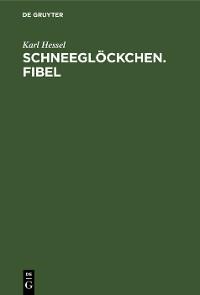 Cover Schneeglöckchen. Fibel
