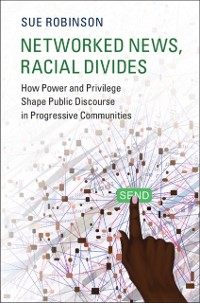 Cover Networked News, Racial Divides