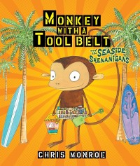 Cover Monkey with a Tool Belt and the Seaside Shenanigans