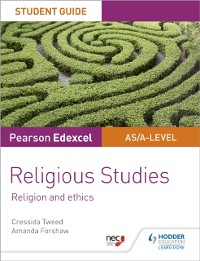Cover Pearson Edexcel Religious Studies A level/AS Student Guide: Religion and Ethics