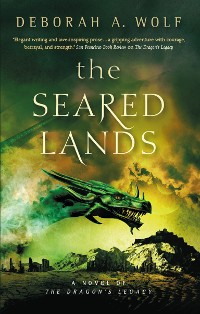 Cover The Seared Lands (The Dragon's Legacy Book 3)
