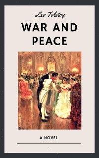 Cover Leo Tolstoy: War and Peace (English Edition)
