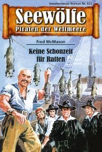 Cover Seewölfe - Piraten der Weltmeere 611