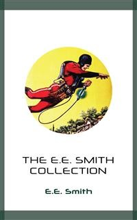 Cover The E.E. Smith Collection
